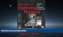 For you The Films of Oshima Nagisa: Images of a Japanese Iconoclast