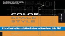 [PDF] Color, Space, and Style: All the Details Interior Designers Need to Know but Can Never Find