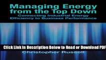 [Get] Managing Energy From the Top Down: Connecting Industrial Energy Efficiency to Business