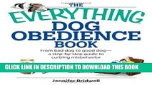 [PDF] The Everything Dog Obedience Book: From Bad Dog to Good Dog Popular Colection