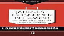 [PDF] Japanese Consumer Behaviour: From Worker Bees to Wary Shoppers (ConsumAsian Series) Popular
