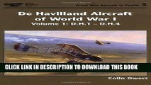 Collection Book De Havilland Aircraft Of World War I: Vol I D.h.1-d.h.4 (Great War Aircraft in