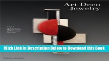 [Reads] Art Deco Jewelry: Modernist Masterworks and their Makers Online Ebook