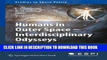 Collection Book Humans in Outer Space - Interdisciplinary Odysseys (Studies in Space Policy)