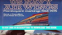 Collection Book U.S. Navy Air Wings: Flamboyant Markings 1965-1975 (Osprey Colour Series)