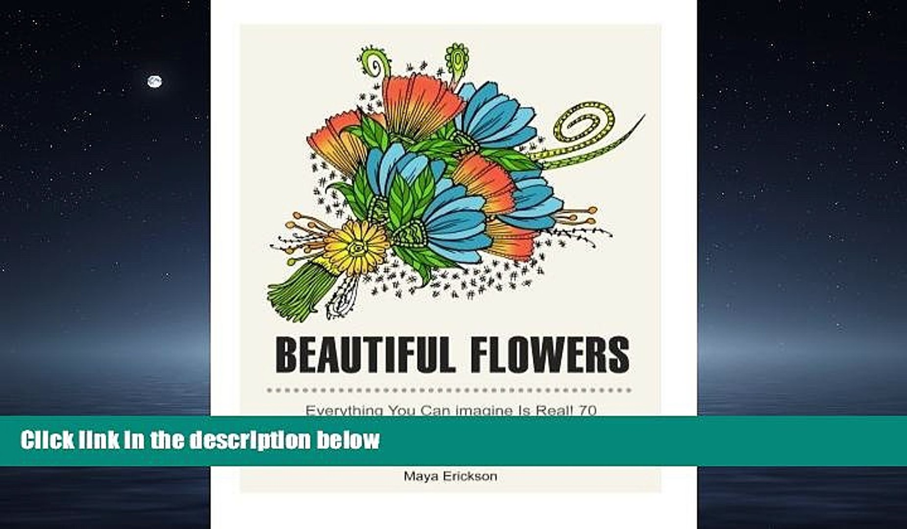 Popular Book Beautiful Flowers: Everything you can Imagine Is Real! 70 Beautiful Flowers Patterns