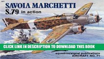 [PDF] Savoia Marchetti S.79 in Action - Aircraft No. 71 Popular Online