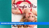 READ ONLINE Ti Voglio Mio (Amore e Passione in Crociera) (Italian Edition) READ EBOOK