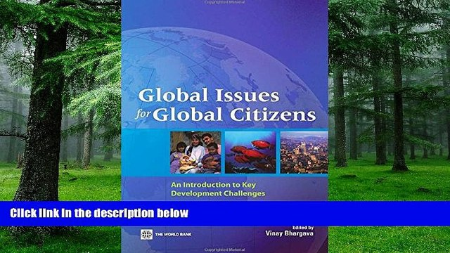 Big Deals  Global Issues for Global Citizens: An Introduction to Key Development Challenges  Free