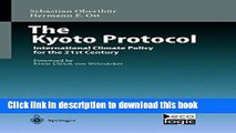 Read The Kyoto Protocol: International Climate Policy for the 21st Century (International and