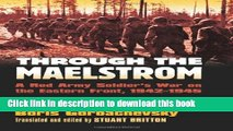 Read Through the Maelstrom: A Red Army Soldier s War on the Eastern Front, 1942-1945 (Modern War