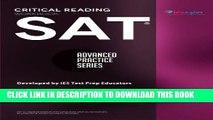 New Book SAT Critical Reading Workbook (Advanced Practice Series) (Volume 4)