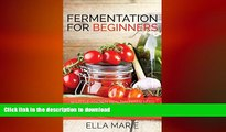 FAVORITE BOOK  FERMENTING: Fermentation For Beginners: 30+ Healthy Fermented Food Recipes Full of