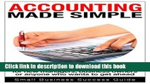 Read Accounting Made Simple: Basic Accounting principles for new managers, business owners or