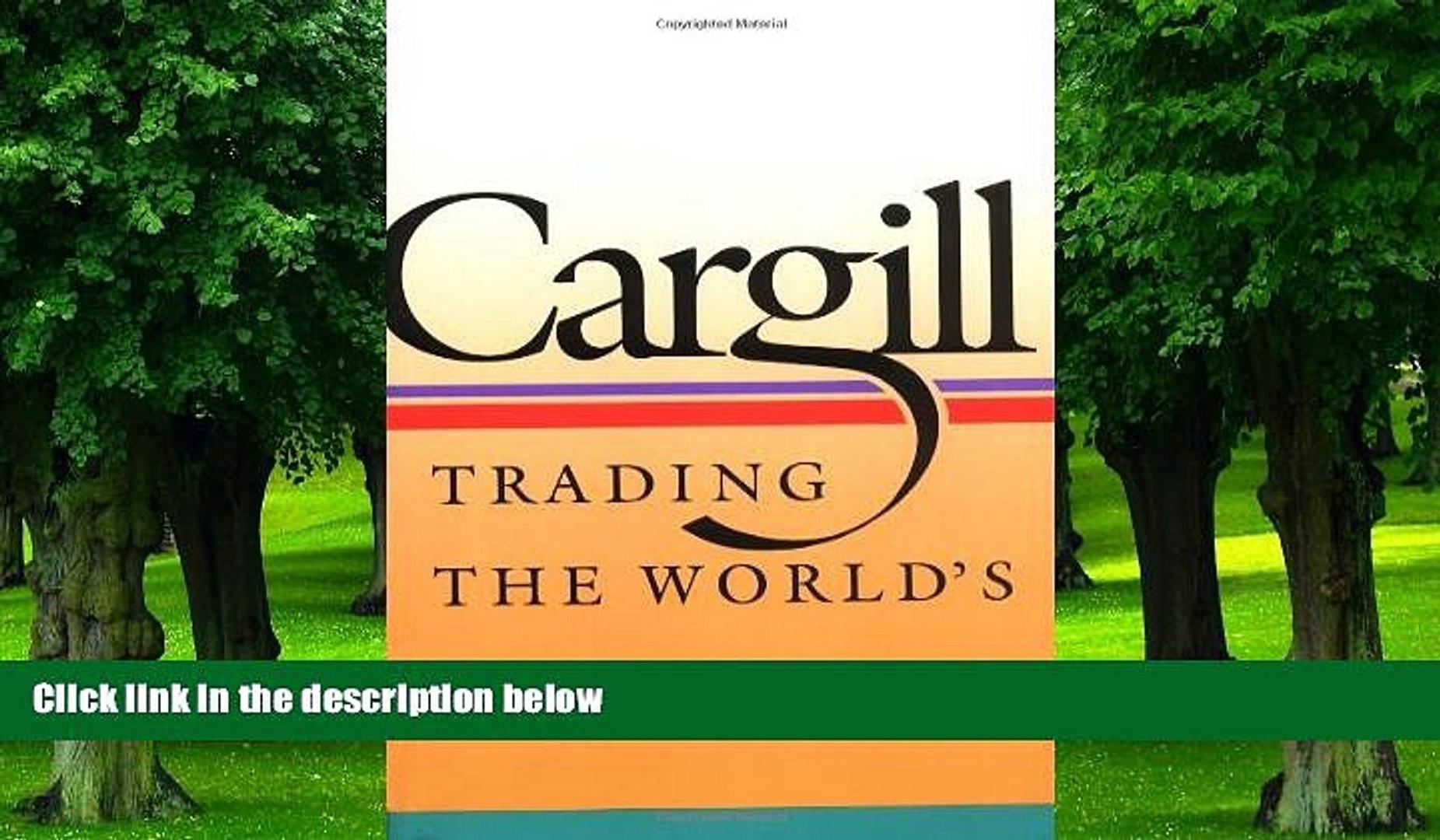 Big Deals  Cargill: Trading the World s Grain  Best Seller Books Best Seller