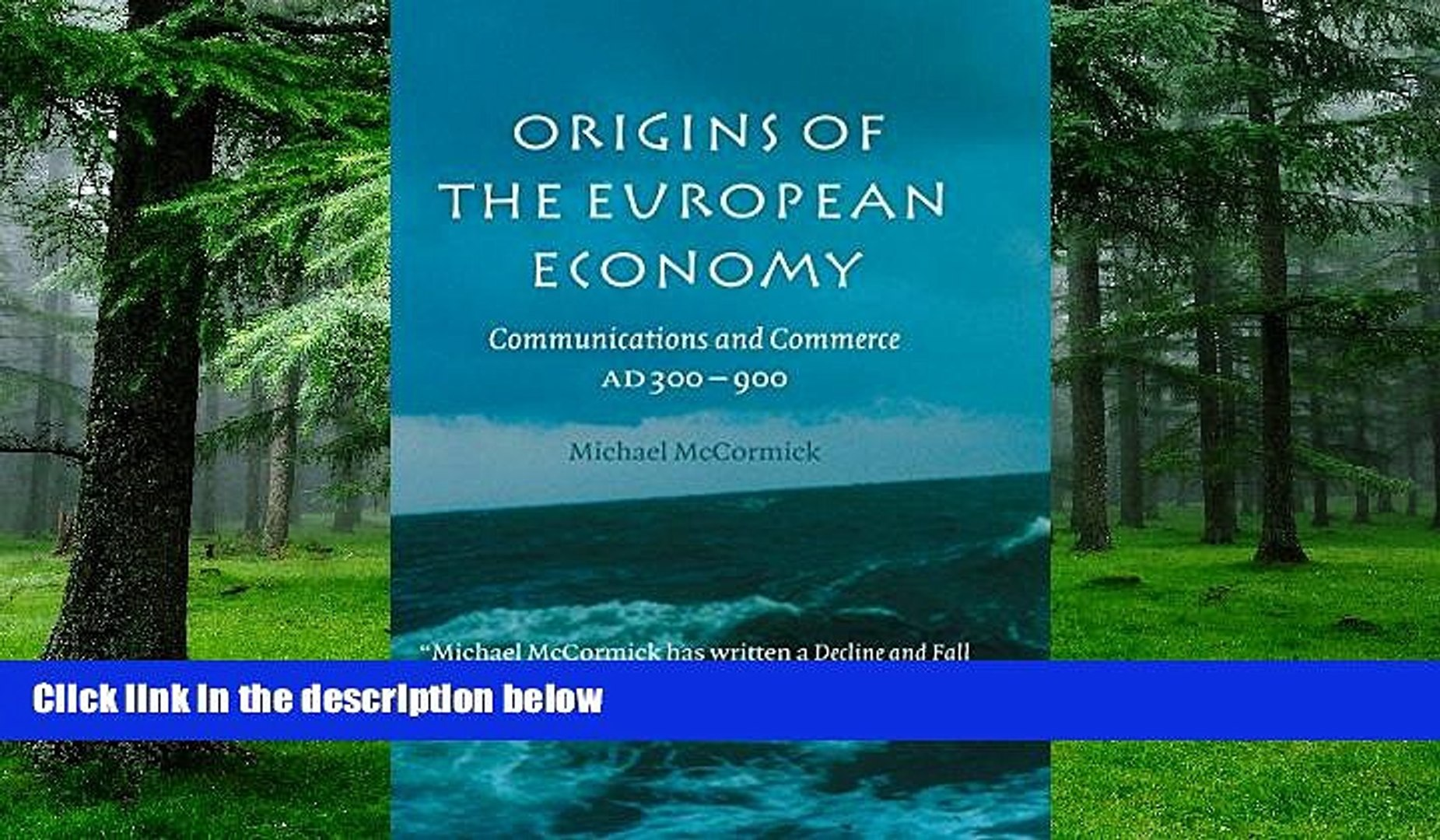 Origins of the European Economy Communications and Commerce AD 300-900