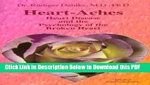 [Read] Heart-Aches: Heart Disease and the Psychology of the Broken Heart Ebook Free
