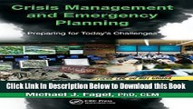 [Download] Crisis Management and Emergency Planning: Preparing for Today s Challenges Online Books