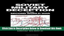 [Reads] Soviet Military Deception in the Second World War (Soviet (Russian) Military Theory and