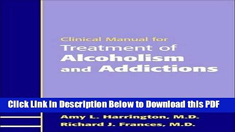 [Read] Clinical Manual for Treatment of Alcoholism and Addictions Ebook Free