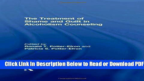 [Get] The Treatment of Shame and Guilt in Alcoholism Counseling Free New