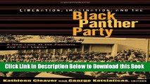 [Download] Liberation, Imagination and the Black Panther Party: A New Look at the Black Panthers