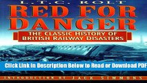 [PDF] Red for Danger: The Classic History of British Railway Disasters Popular Online