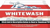 [PDF] Whitewash: The Disturbing Truth About Cow s Milk and Your Health Popular Online