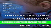 [PDF] Understanding Childhood Hearing Loss: Whole Family Approaches to Living and Thriving (Whole