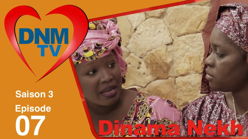 Dinama Nekh - sasion 3 - épisode 7 - Série TV complète en streaming gratuit - Sénégal