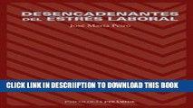 [PDF] Desencadenantes del estres laboral (COLECCION PSICOLOGIA) (Spanish Edition) Popular Collection