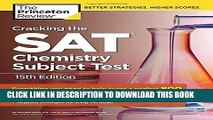 New Book Cracking the SAT Chemistry Subject Test, 15th Edition (College Test Preparation)