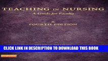 Collection Book Teaching in Nursing: A Guide for Faculty, 4th Edition