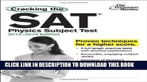 New Book Cracking the SAT Physics Subject Test, 2013-2014 Edition (College Test Preparation)