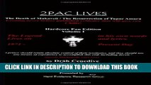 [PDF] 2Pac Lives The Death of Makaveli / The Resurrection of Tupac Amaru (Volume 1) Full Collection