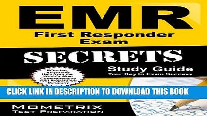 New Book EMR First Responder Exam Secrets Study Guide: EMR Test Review for the NREMT Emergency