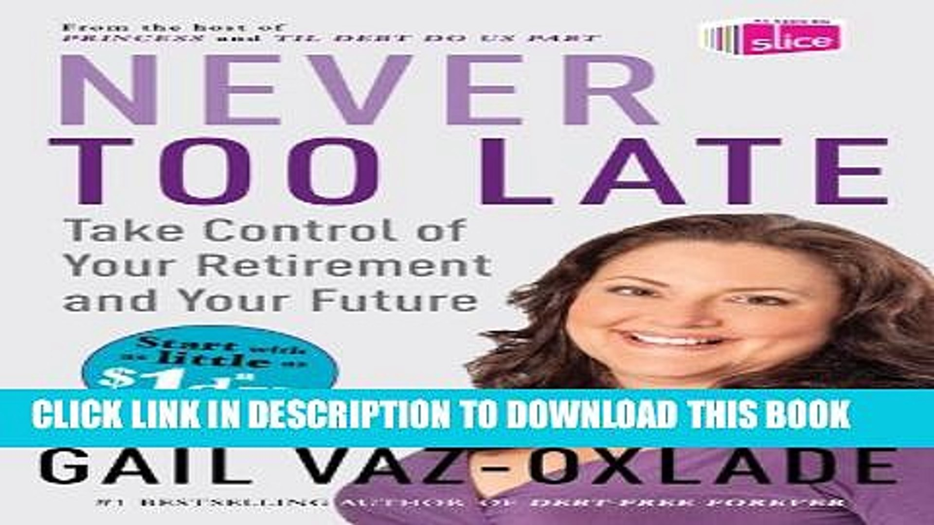 [PDF] Never Too Late: Take Control of Your Retirement and Your Future Popular Colection