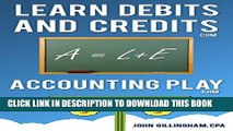 [PDF] Learn Accounting Debits and Credits: Learn Debits and Credits Today (Accounting Play)