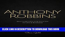 [PDF] Anthony Robbins: Anthony Robbins  Key Concepts for Success in Life   Business (Tony Robbins,