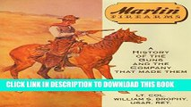 [PDF] Marlin Firearms: A History of the Guns and the Company That Made Them Popular Online