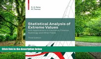 Big Deals  Statistical Analysis of Extreme Values: with Applications to Insurance, Finance,