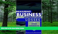 Big Deals  Measuring Business Interruption Losses and Other Commercial Damages  Free Full Read