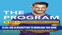 [PDF] The Program: 21 Days to a Stronger, Slimmer, Sexier You Full Online