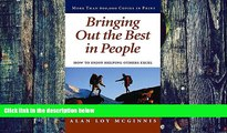 Big Deals  Bringing Out the Best in People: How to Enjoy Helping Others Excel  Best Seller Books