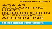 Read AQA AS Accounting Unit 1 Introduction to Financial Accounting  Ebook Free