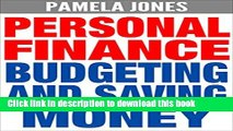 Read Personal Finance: Budgeting and Saving Money (FREE Bonuses Included) (Finance, Personal
