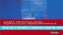 Asset Pricing and Portfolio Performance: Models, Strategy and Performance Metrics For Free