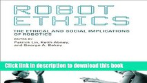 Read Robot Ethics: The Ethical and Social Implications of Robotics (Intelligent Robotics and
