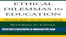 PDF Ethical Dilemmas in Education: Standing Up for Honesty and Integrity  Ebook Free