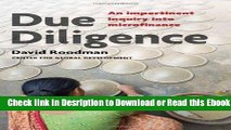 Due Diligence: An Impertinent Inquiry into Microfinance PDF Ebook
